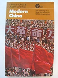 Modern China: The Making of a New Society, from 1839 to the Present