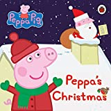 Peppa Pig: Peppa's Christmas (Board book)