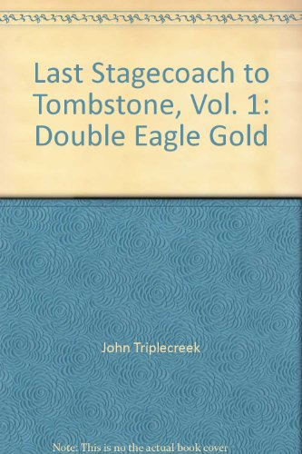 last-stagecoach-to-tombstone-vol-1-double-eagle-gold