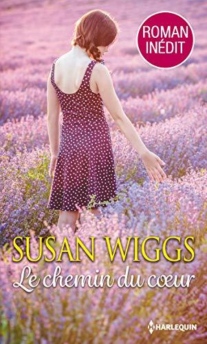Le chemin du coeur par Susan Wiggs