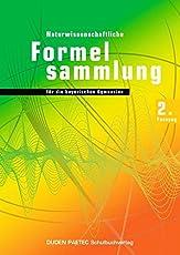 Duden Physik - Sekundarstufe II - Bayern: 11./12. Jahrgangsstufe - Abiturprüfung 2014 - 2. Fassung: Formelsammlung