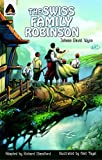 [The Swiss Family Robinson] (By: Johann David Wyss) [published: January, 2013]