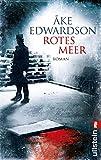 Rotes Meer: Roman (Ein Erik-Winter-Krimi, Band 8) - Åke Edwardson