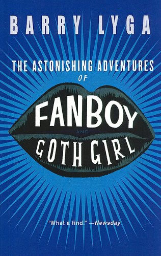 The Astonishing Adventures of Fanboy & Goth Girl