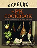 The PK Cookbook: Go Paleo-ketogenic and get the best of both worlds