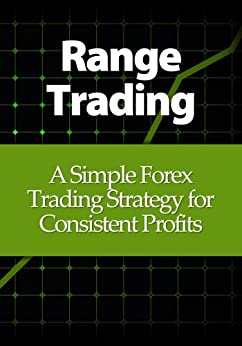 Range trading a simple forex trading strategy for consistent profits pdf