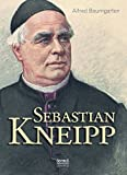Sebastian Kneipp - Biografie - Alfred Baumgarten