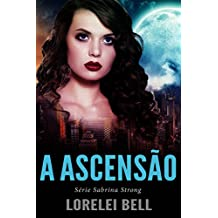 Série Sabrina Strong - A Ascensão (Portuguese Edition)