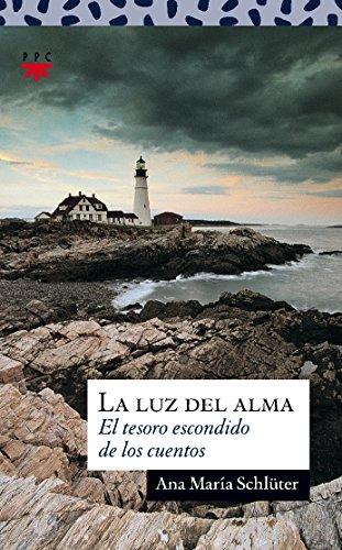 Portada del libro La Luz Del Alma (Sauce)