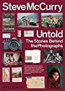 Untold : The stories behind the photographs par McCurry