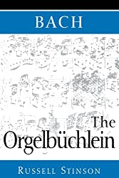 Bach: The Orgelbuchlein
