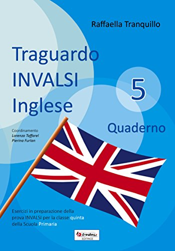 Traguardo Invalsi inglese 5