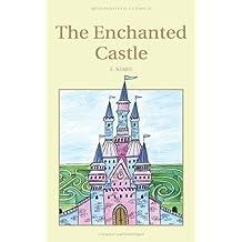 The Enchanted Castle (Children's Classics)