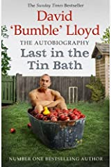 Last in the Tin Bath: The Autobiography Paperback