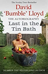 Last in the Tin Bath: The Autobiography
