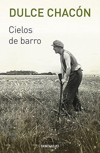 Cielos de barro (BEST SELLER) por Dulce Chacón
