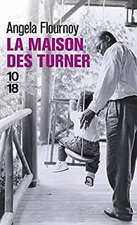 La maison des Turner par Angela Flournoy