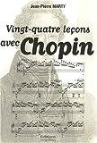 Vingt-quatre leçons avec Chopin