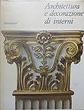 Scarica Libro Architettura e decorazione di interni Trad L Marchi (PDF,EPUB,MOBI) Online Italiano Gratis