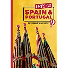 Let's Go Spain & Portugal: The Student Travel Guide (Let's Go Travel Guides)