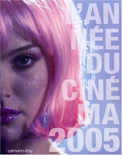 L'année du cinéma 2005