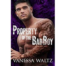 Property of the Bad Boy by Vanessa Waltz (2015-07-27)
