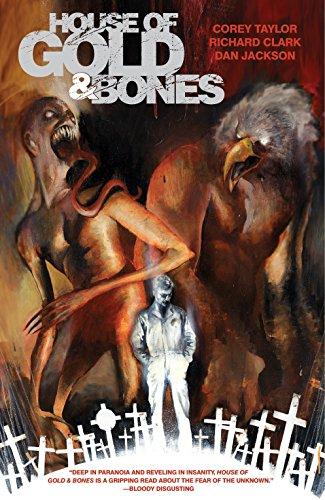 House of Gold & Bones por Corey Taylor