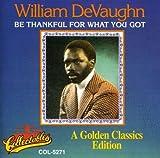 Songtexte von William DeVaughn - Be Thankful for What You Got
