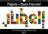 Palpats – Beste Freunde! (Wandkalender 2017 DIN A4 quer): Jubel – Der Vorfreude-Planer mit den Palpats! (Geburtstagskalender, 14 Seiten ) (CALVENDO Spass) [Kalender] [Nov 09, 2016] Per Lind, Claas