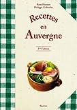 Recettes en Auvergne (340 recettes de la cuisine auvergnate)