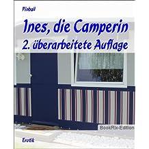 Ines, die Camperin: 2. überarbeitete Auflage