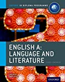 IB English A Language and Literature Course Book: Oxford IB Diploma Programme