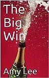The Big Win (English Edition)