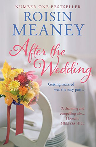 After the Wedding: What happens after you say 'I do'? (English Edition) por Roisin Meaney