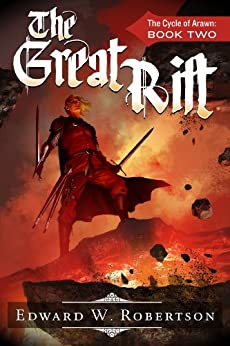 The Great Rift (The Cycle of Arawn, Book 2) by [Robertson, Edward W.]