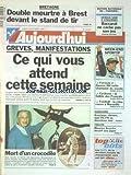 AUJOURD'HUI [No 16208] du 14/10/1996 - BRETAGNE - DOUBLE MEURTRE A BREST DEVANT LE STAND DE TIR - CE QUI VOUS ATTEND CETTE SEMAINE - GREVES ET MANIFESTATIONS - LA MORT DE RENE LACOSTE - GARDANNE - KOUCHNER ELIMINE - DUEL PC-FN AU 2EME TOUR - TOULON - MAURICE ARRECKX DEVANT SES JUGES - LES SPORTS - FOOT - F1 ET DAMON HILL - CYCLISME