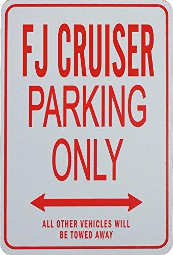 funparkingsigns Signes de stationnement FJ Cruiser - Toyota FJ Cruiser Parking Only Sign