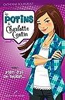 Les potins de Charlotte Cantin, tome 1 : Psst, j'ai un secret par Bourgault