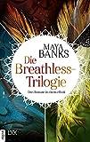 Die Breathless-Trilogie: Drei Romane in einem eBook (Breathless-Reihe)