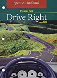DRIVE RIGHT 10TH EDITION REVISED SPANISH HANDBOOK 2003C by PRENTICE HALL (2002-03-01)