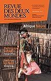 Revue des Deux Mondes septembre 2014: Afrique future (French Edition)