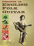 Pioneers Of English Folk Guitar: Noten für Gitarre