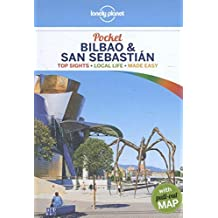 Lonely Planet Bilbao & San Sebastia Pocket (Lonely Planet Pocket Guide Bilbao & San Sebastian)