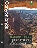 Canyonlands National Park Junior Notebook: Wide Ruled Adventure Notebook for Kids and Junior Rangers