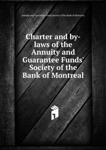 charter-and-by-laws-of-the-annuity-and-guarantee-funds-society-of-the-bank-of-montreal-2