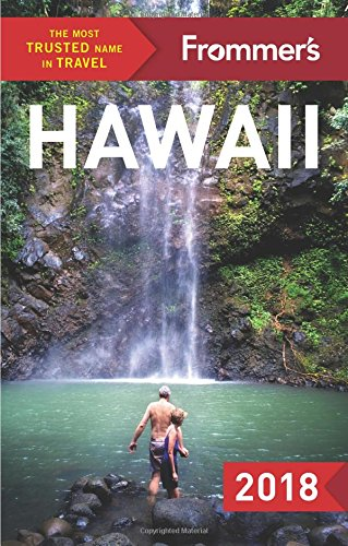 Frommer's Hawaii 2018 (Frommer's Complete Guide)