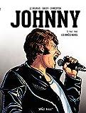 Johnny - Tome 2 - Les années Noires (1962-1980) - Format Kindle - 9782822213448 - 6,99 €