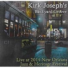 Live at Jazz Fest 2014 by Kj Backyard Groove (2014-05-04)