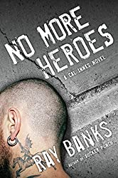 No More Heroes (Cal Innes Novels) by Ray Banks (2010-03-04)