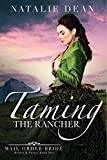Taming the Rancher: Mail Order Bride (Brides & Twins Book 2)